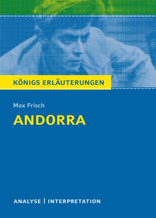 Max Frisch, Bernd Matzkowski: Andorra von Max Frisch. Textanalyse und Interpretation mit ausführlicher Inhaltsangabe und Abituraufgaben mit Lösungen.