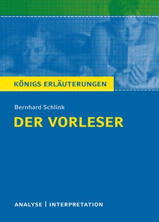 Bernhard Schlink, Magret Möckel: Der Vorleser. Königs Erläuterungen.