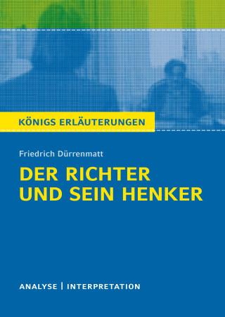 Friedrich Dürrenmatt: Der Richter und sein Henker von Friedrich Dürrenmatt.