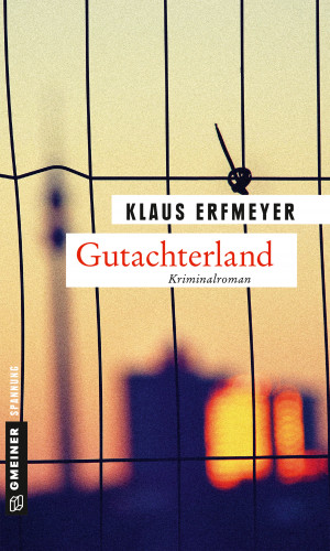 Klaus Erfmeyer: Gutachterland