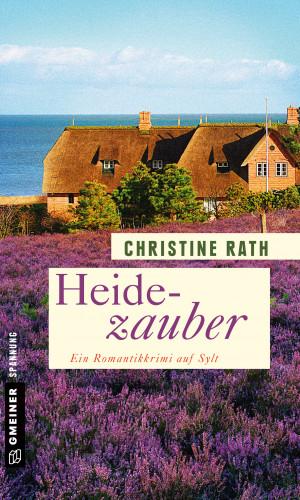 Christine Rath: Heidezauber