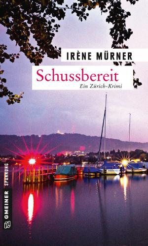 Irène Mürner: Schussbereit