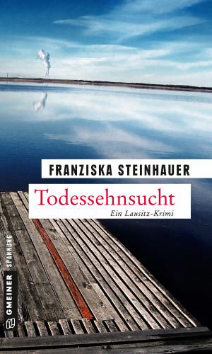 Franziska Steinhauer: Todessehnsucht