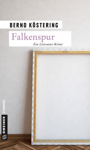Bernd Köstering: Falkenspur