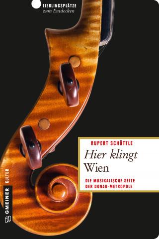 Rupert Schöttle: Hier klingt Wien