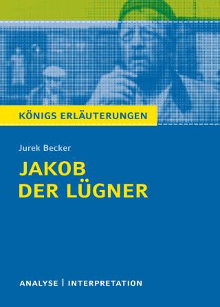Jurek Becker, Bernd Matzkowski: Jakob der Lügner von Jurek Becker.