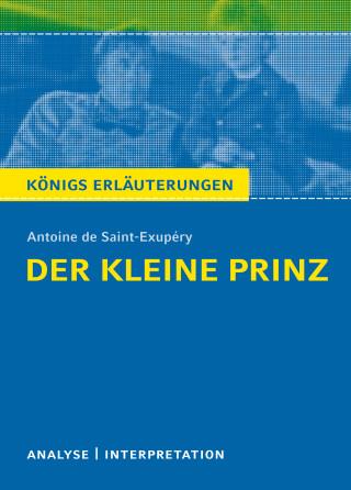 Antoine de Saint-Exupéry, Walburga Freund-Spork: Der kleine Prinz