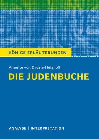 Winfried Freund, Annette von Droste-Hülshoff: Die Judenbuche. Königs Erläuterungen.