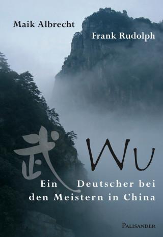 Maik Albrecht, Frank Rudolph: Wu