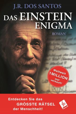 J.R. Dos Santos: Das Einstein Enigma