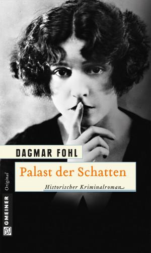 Dagmar Fohl: Palast der Schatten