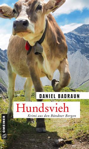 Daniel Badraun: Hundsvieh