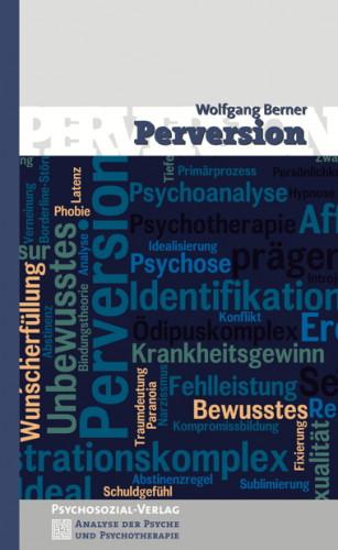 Wolfgang Berner: Perversion