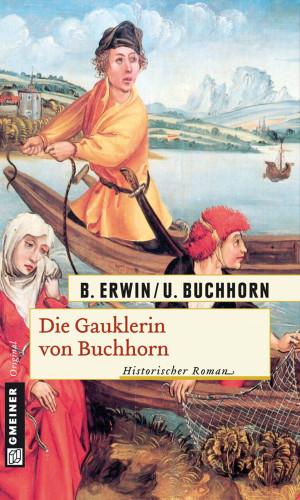 Birgit Erwin, Ulrich Buchhorn: Die Gauklerin von Buchhorn