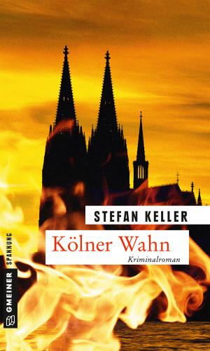 Stefan Keller: Kölner Wahn