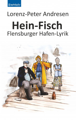 Lorenz-Peter Andresen: Hein-Fisch