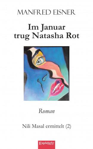 Manfred Eisner: Im Januar trug Natasha Rot