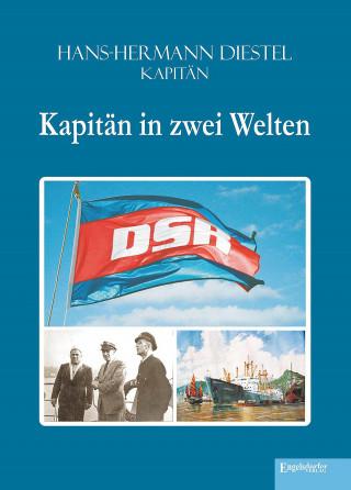 Hans-Hermann Diestel: Kapitän in zwei Welten