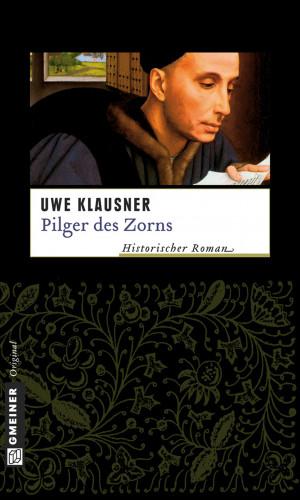 Uwe Klausner: Pilger des Zorns