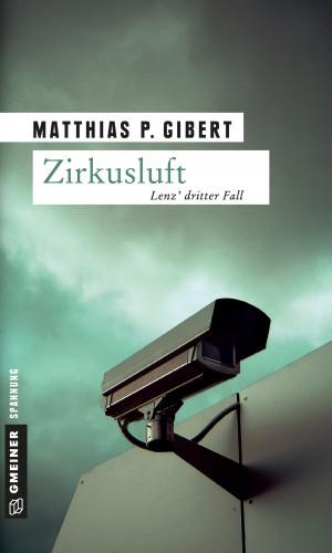 Matthias P. Gibert: Zirkusluft