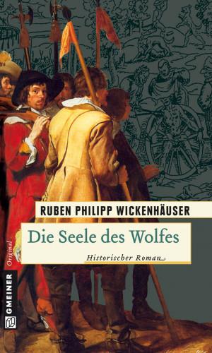 Ruben Phillip Wickenhäuser: Die Seele des Wolfes