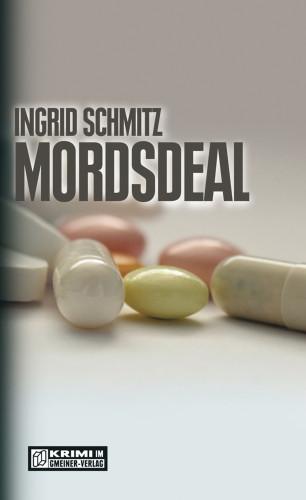 Ingrid Schmitz: Mordsdeal