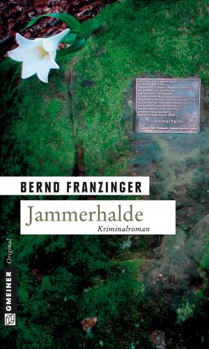 Bernd Franzinger: Jammerhalde