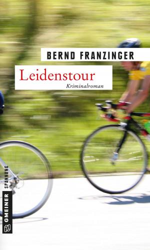 Bernd Franzinger: Leidenstour