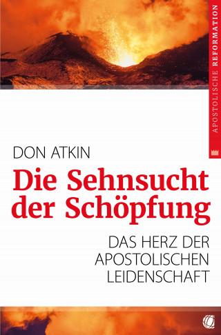 Don Atkin: Die Sehnsucht der Schöpfung