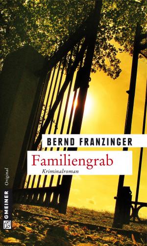 Bernd Franzinger: Familiengrab