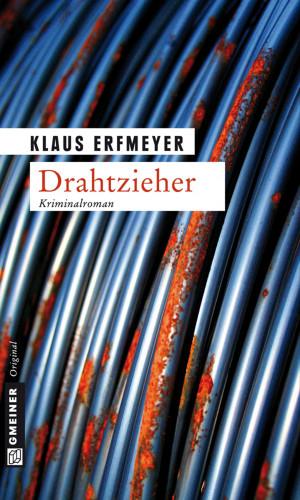 Klaus Erfmeyer: Drahtzieher