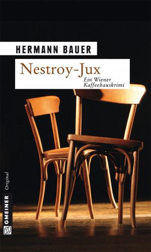 Hermann Bauer: Nestroy-Jux