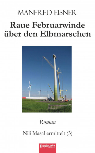 Manfred Eisner: Raue Februarwinde über den Elbmarschen