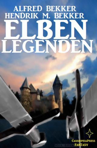 Alfred Bekker, Hendrik M. Bekker: Elben-Legenden
