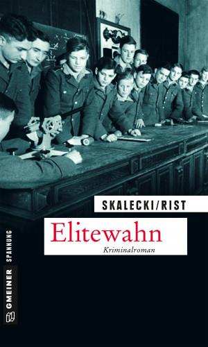 Liliane Skalecki, Biggi Rist: Elitewahn