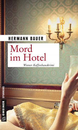 Hermann Bauer: Mord im Hotel