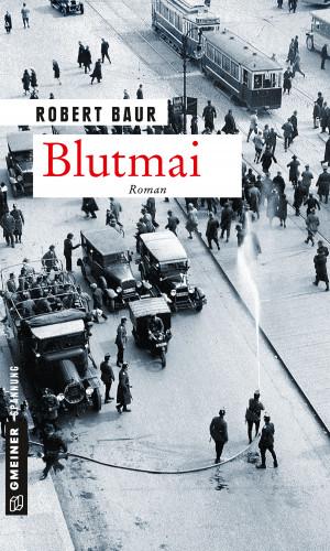 Robert Baur: Blutmai