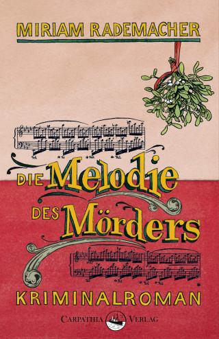 Miriam Rademacher: Die Melodie des Mörders