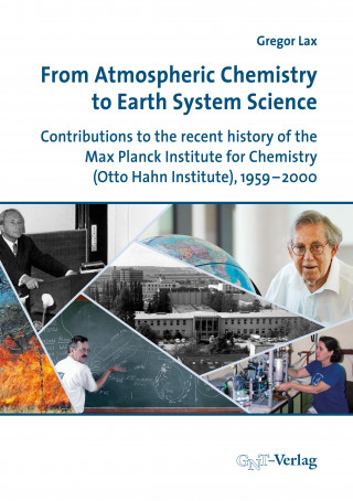 Gregor Lax: From Atmospheric Chemistry to Earth System Science