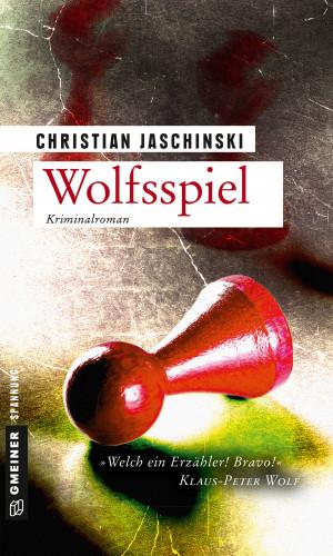 Christian Jaschinski: Wolfsspiel