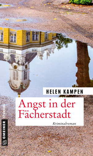 Helen Kampen: Angst in der Fächerstadt