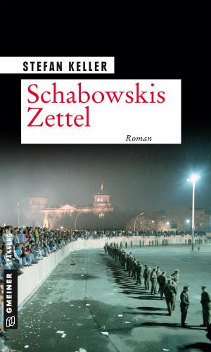 Stefan Keller: Schabowskis Zettel