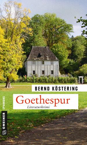Bernd Köstering: Goethespur