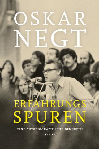 Oskar Negt: Erfahrungsspuren. Eine autobiografische Denkreise