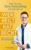 Sven Gottschling, Lars Amend: Wer heilt, hat recht