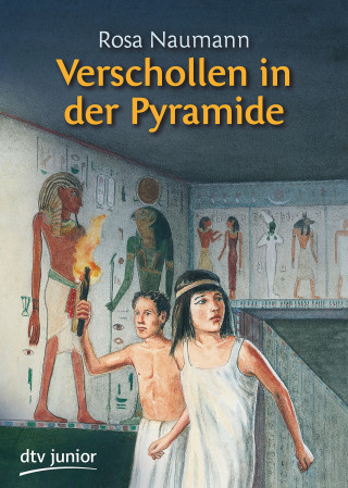 Rosa Naumann: Verschollen in der Pyramide
