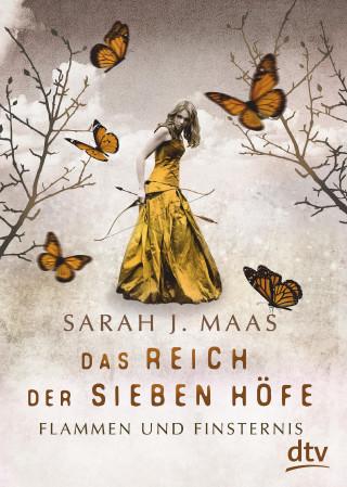 Sarah J. Maas: Das Reich der Sieben Höfe – Flammen und Finsternis