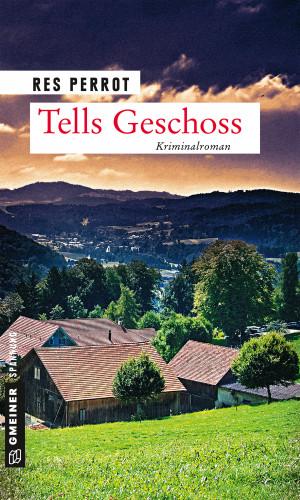 Res Perrot: Tells Geschoss