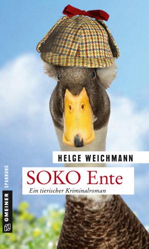 Helge Weichmann: SOKO Ente