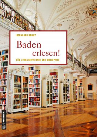 Bernhard Hampp: Baden erlesen!